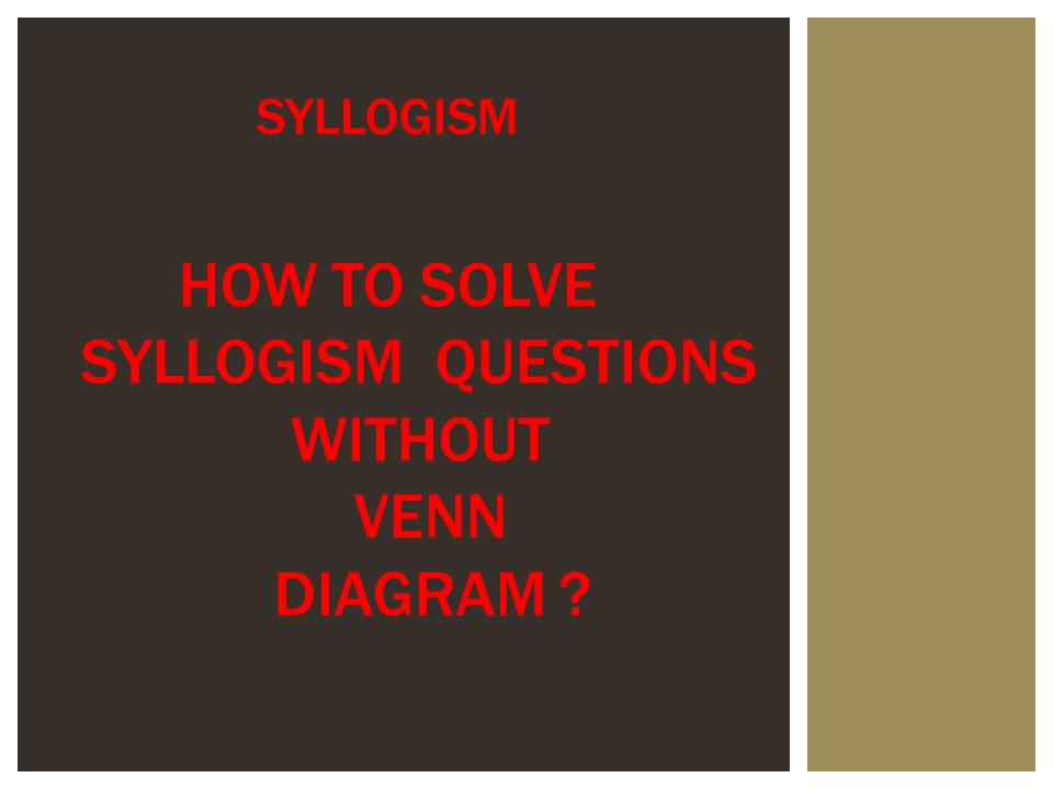 Syllogism Without Venn Diagram In English Schematics Wiring Diagrams
