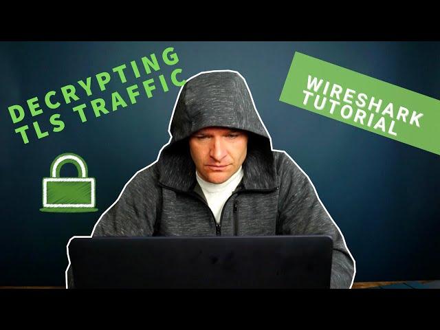 TLS Decryption in Wireshark