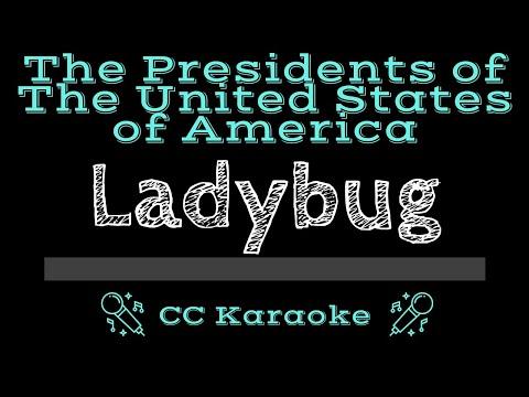 The Presidents of the United States of America • Ladybug (CC) [Karaoke Instrumental Lyrics] mp3