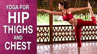 Yoga for Hip, Thighs & Chest- Natrajasana (Hindi) - Shilpa Yoga