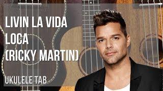 easy ukulele tab: how to play livin la vida loca by ricky martin