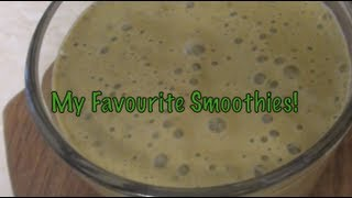 My Top 5 Favourite Smoothies!