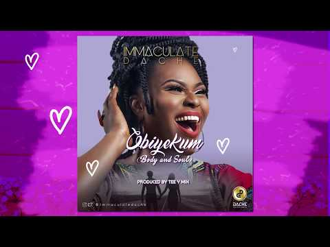 Immaculate Dache - Obiyekum (Lyric Videos)