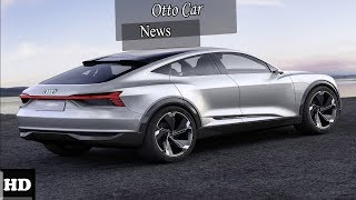 Hot News !!! Audi e tron Quattro Electric SUV Prototype Reveal in 2018 Geneva Autoshow
