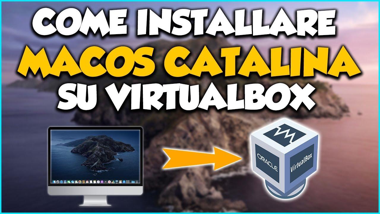 Come installare MacOS Catalina su Virtualbox in ITALIANO (4K)