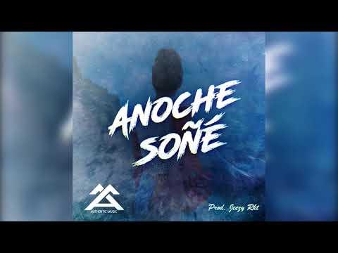 AUTHENTIC MUSIC - Anoche Soñe (Audio)