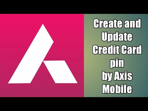 how-to-set-axis-bank-credit-card-pin-first-time-by-axis-mobile-[-hindi-urdu-2017-2018-]
