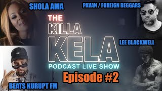 THE KILLA KELA PODCAST LIVE / JUNE 2019