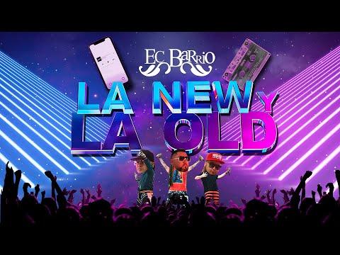 EcBarrio, La New y La Old