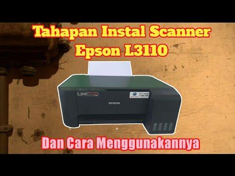 scan-printer-epson-l3110|cara-instal-&-penggunaannya