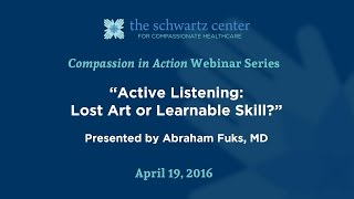 Active Listening: Lost Art or Learnable Skill?