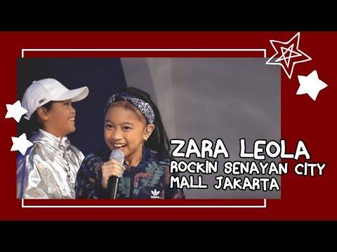 ZARA LEOLA ROCKIN SENAYAN CITY MALL JAKARTA (02 JULY 2017)