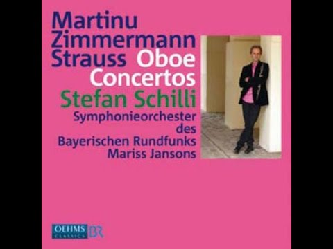 **♪ボフスラフ・マルティヌー:オーボエ協奏曲 H. 353 / シュテファン・シーリ,マリス・ヤンソンス指揮バイエルン放送交響楽団 2008年11月