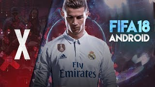 [⚡UPDATED⚡]  FIFA 18 on Android / Latest kits and transfers