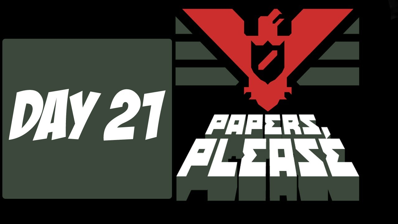 papers please day 21 red stamp youtube