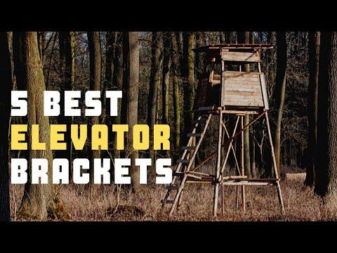 🔥  Elevator Brackets: Best Elevator Brackets For Deer Stands Reviews 🔥