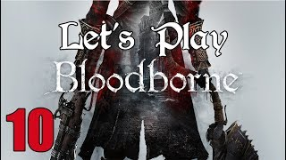 Bloodborne - Let's Play Part 10: Witches of Hemwick