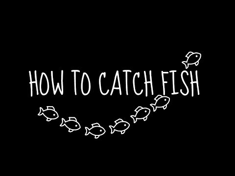 How To Catch Fish (Intro): Sharing the gospel with nonbelievers