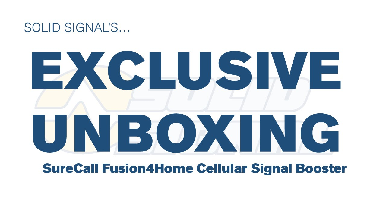 Exclusive Unboxing: SureCall Fusion4Home Cell Booster