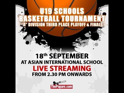 Schools Basketball Tournament - Finals