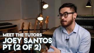 "Meet The Tutors #1: Joey Santos (2 of 2) -  ""How I Lost It All (And What Happened Next)"""