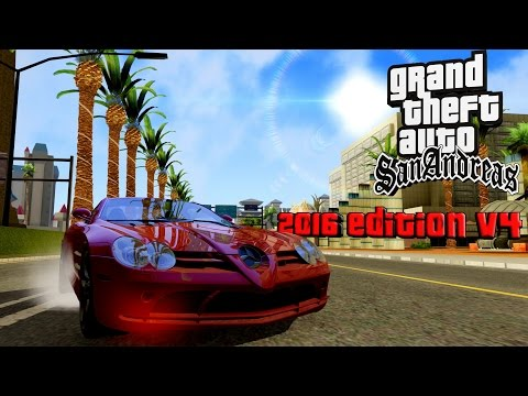 Gta San Andreas Graphics Mod 2016 Edition V4 (Beta)