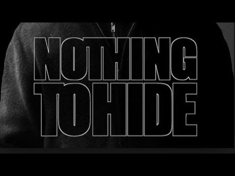 """NOTHING TO HIDE""  Documentary on Mass Surveillance"