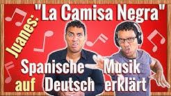 """Spanisch lernen mit Musik – """"La Camisa Negra"""" von Juanes auf Deutsch erklärt"""