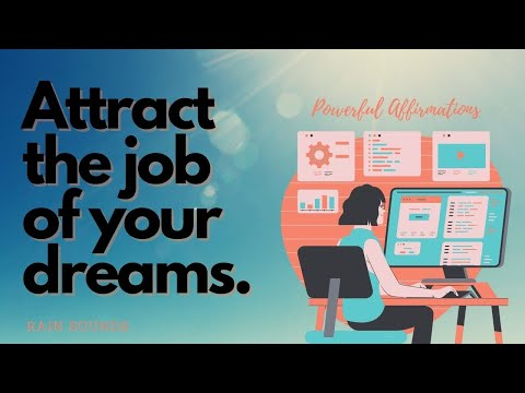 EXTREMELY FAST AND POWERFUL! Have the Perfect Job (Gentle Rain) and Improve your Skills Affirmations