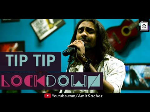 Tip Tip | Lockdown | Badshah & Jonita Gandhi | Zee 5 | Amit Kacher | Unplugged Cover