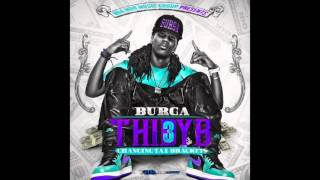 Burga - Bad Luck - V3 - T.H.I.D.Y.B Official Mixtape
