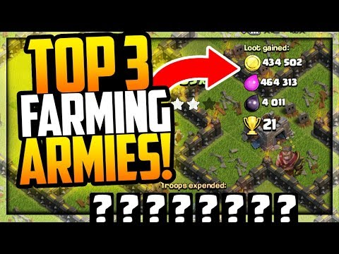 FARM MAXIMUM LOOT in Clash of Clans! Top 3 Farming Armies!