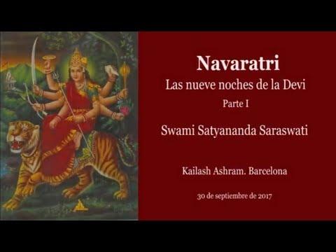 Navaratri Parte 1. Las nueve noches de la Devi. Swami Satyananda Saraswati