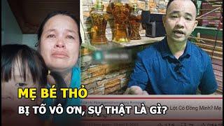 Mẹ em bé được bà Phương Hằng cho 36.000 đô mổ não úng thủy bị tố vô ơn, sự thật là gì?