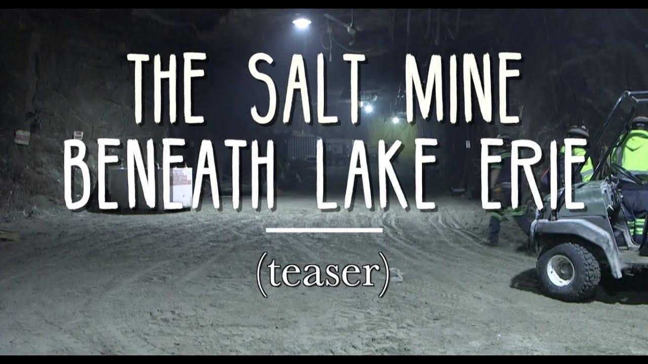 The Salt Mine Beneath Lake Erie Teaser Youtube