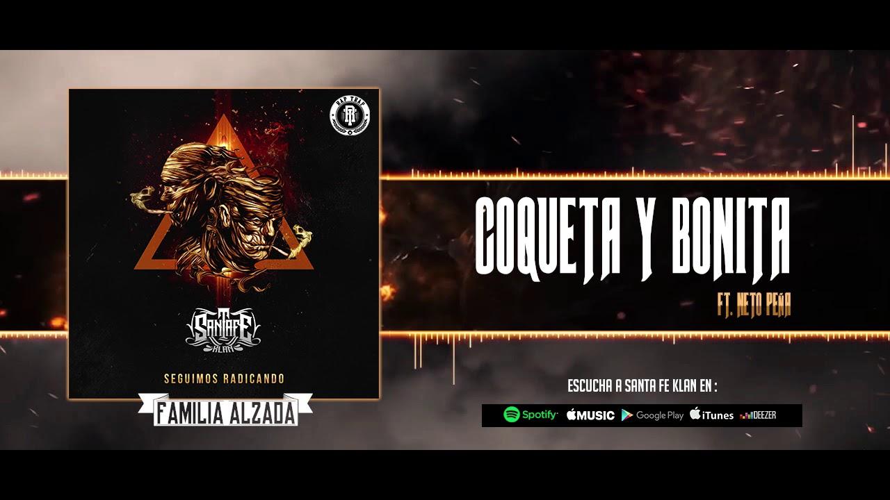 07 - COQUETA Y BONITA - Santa Fe Klan ft Neto Peña - YouTube