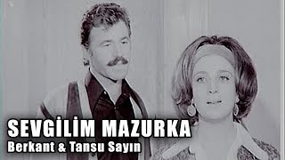 Sevgilim Mazurka (1970) - Türk Filmi (Berkant & Tansu Sayın & Doğan Dora)