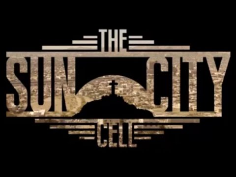 The Sun City Cell