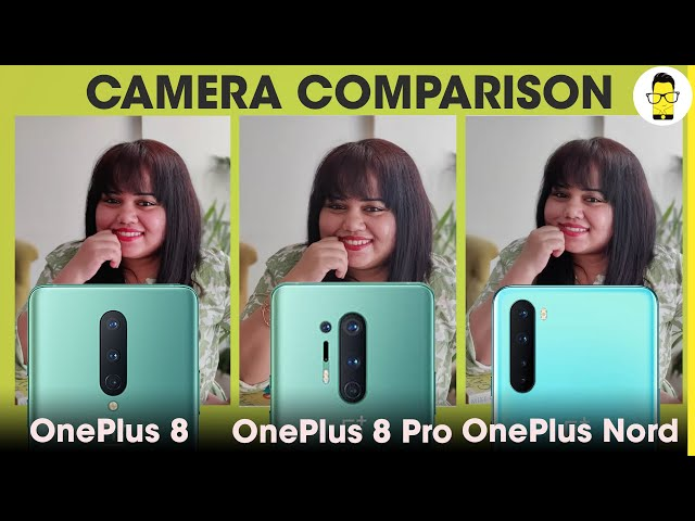 OnePlus Nord camera review & comparison with OnePlus 8 & 8 Pro - the Nord is no slouch!