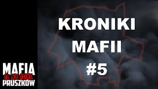 Mafia to nie tylko Pruszków: KRONIKI MAFII #5