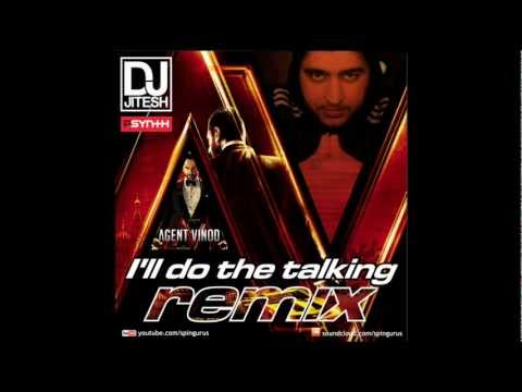 DJ Jitesh - I'll Do The Talking (Agent Vinod Remix) Steal The Night