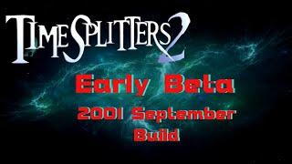 Timesplitters 2 Early Beta (2001 September Build)