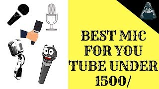 Best Mic for youtubers under RS 1500/-  | Techie Dude |