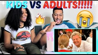 Gordon Ramsay with Kids Vs Adults REACTION!!!!
