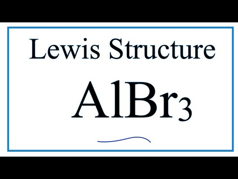 How To Draw The Lewis Dot Structure For Albr3 Aluminum