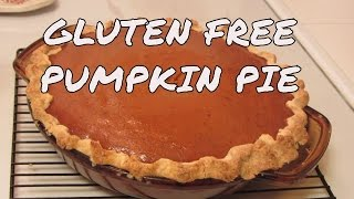 Pumpkin Pie And Bob's Red Mill Gluten Free Pie Crust