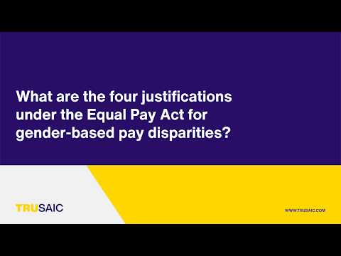 What are the four justifications under the Equal Pay Act for gender-based pay disparities?