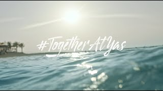 #TogetherAtYas