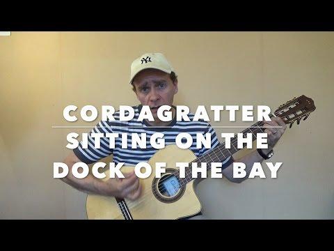 Sitting On The Dock Of The Bay - Otis Redding - Tuto guitare - Cordagratter