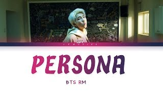 BTS - Persona (RM - 방탄소년단) [Color Coded Lyrics/Han/Rom/Eng/가사]